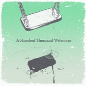 Image of A Hundred Thousand Welcomes (CD ALBUM)