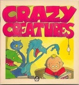 Image of CRAZY CREATURES (autographed)