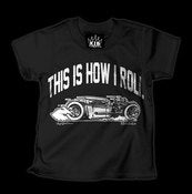 Image of This Is How I Roll (Hot Rod) T-Shirt Style # 1055