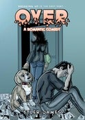 Image of OVER: A Romantic Comedy Graphic Novel - Artist Edition
