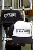 Image of Splitting Lanes Is Not A Crime-TRUCKER HAT