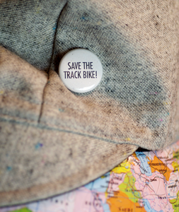 Image of Save The Track Bike 1in Button!