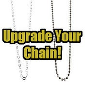 Image of Upgrade Your Chains!