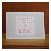 Image of APROPOS OF NOTHING by Katydid