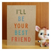 Image of I'LL BE YOUR BEST FRIEND by Katydid