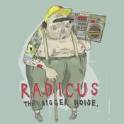 Image of Radicus - The Bigger Noise