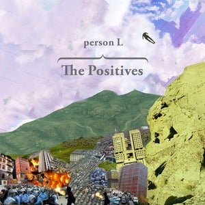Image of Person L - The Positives