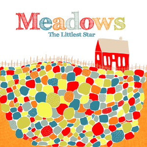 Image of Meadows | The Littlest Star | Last printing! 