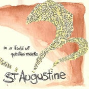 Image of ST AUGUSTINE - IN A FIELD OF QUESTION MARKS EP