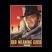 Image of BAD MEANNG GOOD T-SHIRT