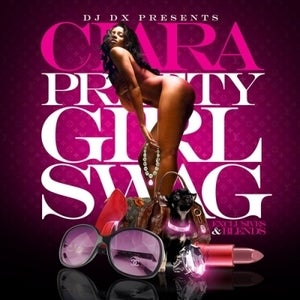 Image of DJ DX - Ciara: Pretty Girl Swag (Exclusives &amp; Blends)