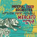 Image of NEW!! Imperial Tiger Orchestra - Mercato (CD / vinyl LP)