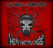 Image of ill Bill & Vinnie Paz / Heavy Metal Kings