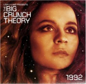 Image of Big Crunch Theory / 1992