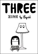 Image of THREE ZINE *New!*