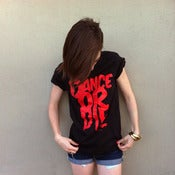 "Image of ""Dance Or Die"" - Tee shirt"