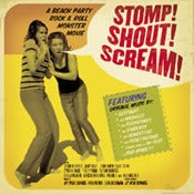 Image of Stomp! Shout! Scream! Soundtrack 