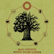 Image of Bles Infinite - Nine Years Later