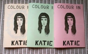 Image of 'Colour In Katie' Zine