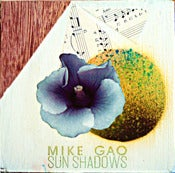 Image of Mike Gao - Sun Shadows CD