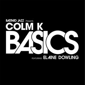 Image of Colm K - Basics 12""