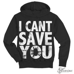 Image of I CAN'T SAVE YOU Black Hooded Pullover Sweatshirt Unisex