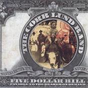 "Image of CORB LUND ""Five Dollar Bill"""