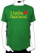 "Image of ""I hella love Oakland""-Standard Fit Tee-Green"