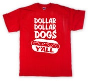 Image of Dollar Dollar Dogs Y'all
