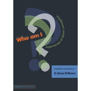 Image of Who am I? Experiences of Donor Conception