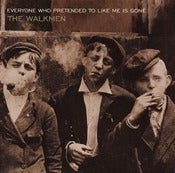 Image of THE WALKMEN &quot;Everyone Who Pretended...&quot;