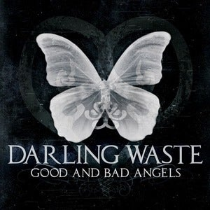 Image of Darling Waste - Good And Bad Angels