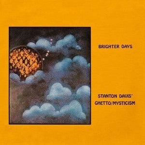 Image of Stanton Davis and the Ghetto Mysticism Band - Brighter Days LP
