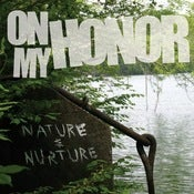 Image of On My Honor- Nature and Nurture