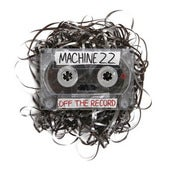"Image of Machine 22 ""Off the Record"" CD"