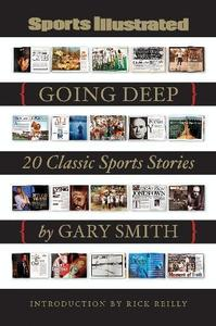 Image of <i>Going Deep: 20 Classic Sports Stories</i><br>Gary Smith<br>SIGNED