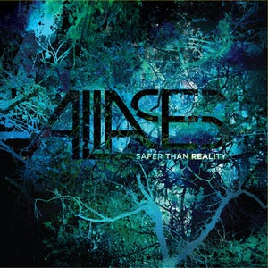 Image of ALIASES - 'Safer Than Reality' CD