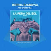 Image of Bertha Sandoval - La Reina del Sol