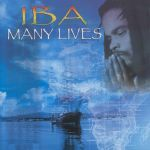 Image of Many Lives by Iba (Mt. Nebo Records, 2006)