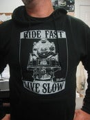 Image of &quot;Ride Fast, Live Slow&quot; Hooded Sweatshirt