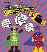 Image of Stick Puppet Party!® Superhero edition