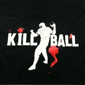 Image of Kill Ball Tee