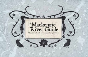 Image of The Mackenzie River Guide