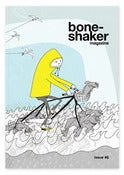 Image of Boneshaker Magazine Issue 6