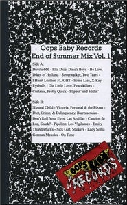 Oops Baby Records; End of Summer Mixtape (Vol. I)