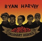 Image of Ryan Harvey - Ordinary Heroes (2011)