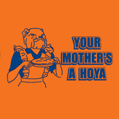 Image of &quot;Your Mother's a Hoya&quot; #CUSE