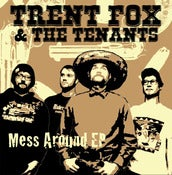 Image of Trent Fox &amp; the Tenants &quot;Mess Around&quot;7&quot;