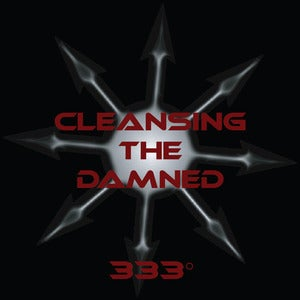 Image of Cleansing the Damned - 333° CD (2011)