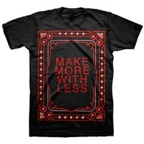 Image of MORE WITH LESS shirt